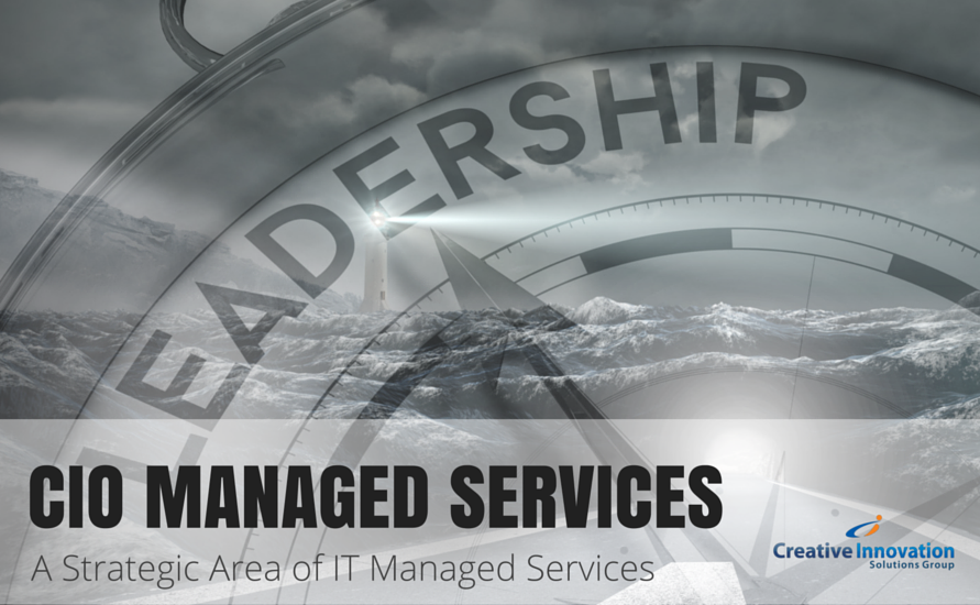 CIO Managed Services – A Strategic Area of IT Managed Services